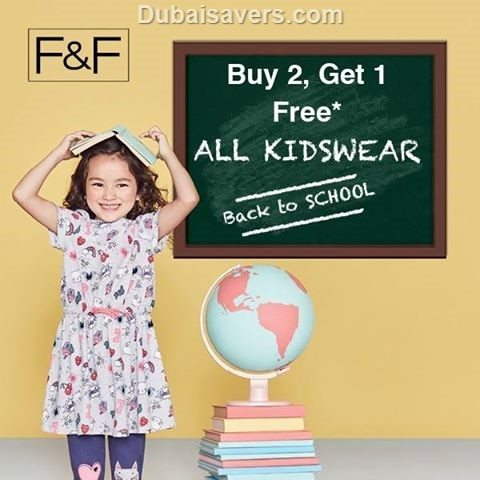 Buy 2 Get 1 Free Back to School offer at F&F - Dubaisavers