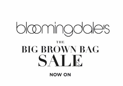 The Bloomingdales Big Brown Bag Thanksgiving Sale is live. Customers can Take $25 off every $ they spend and save up to 50% on select items online at viraltips.ml Designer handbags .