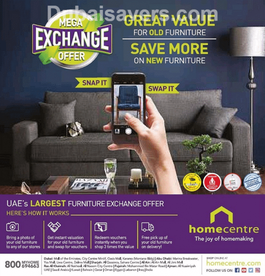 Home centre mega exchange offer dubaisavers Home center furniture in dubai
