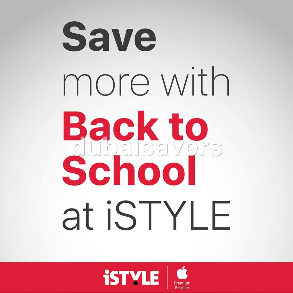 iStyle Back to school offer - Dubaisavers