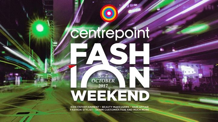 Centrepoint Fashion weekend