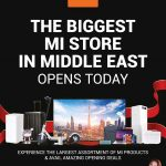 Mi opens largest store in Middle East at City Centre Deira - Dubaisavers