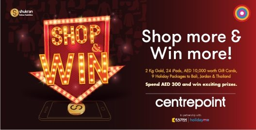 Centrepoint Shop & Win Promotion - Dubaisavers