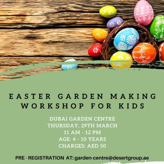 Dubai Garden Centre Easter Garden Making Workshop for KIds - Dubaisavers