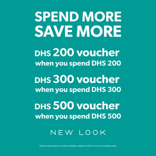 New Look Spend More Save More offer - Dubaisavers