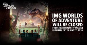 IMG Worlds of Adventure to be closed during Ramadan - Dubaisavers