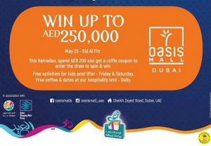 Spend & Win Ramadan Promotion at Oasis Mall - Dubaisavers