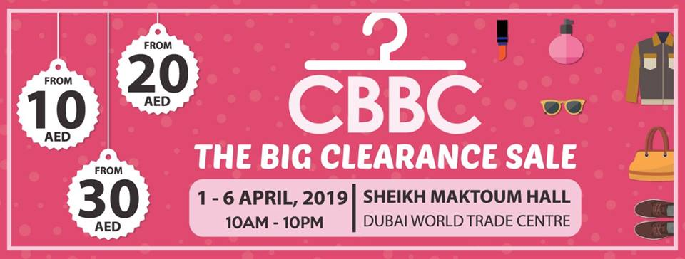 AED 10 offers onwards at the CBBC The Big Clearance Sale - Dubaisavers