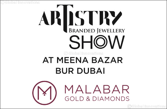 Malabar Gold & Diamonds launches Artistry – Branded Jewellery Show - Dubaisavers