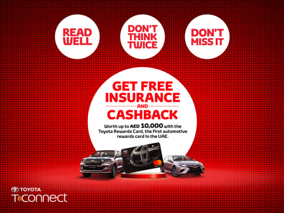 Get free insurance and up to AED 10,000 in cash back with Toyota - Dubaisavers