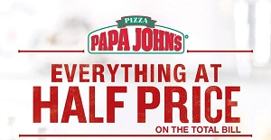 Papa John's Everything at Half Price offer - Dubaisavers