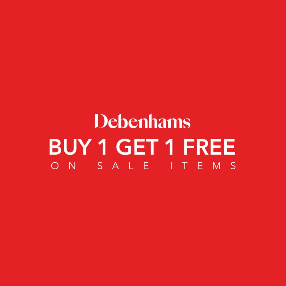 Debenhams Buy 1 Get 1 FREE offer - Dubaisavers