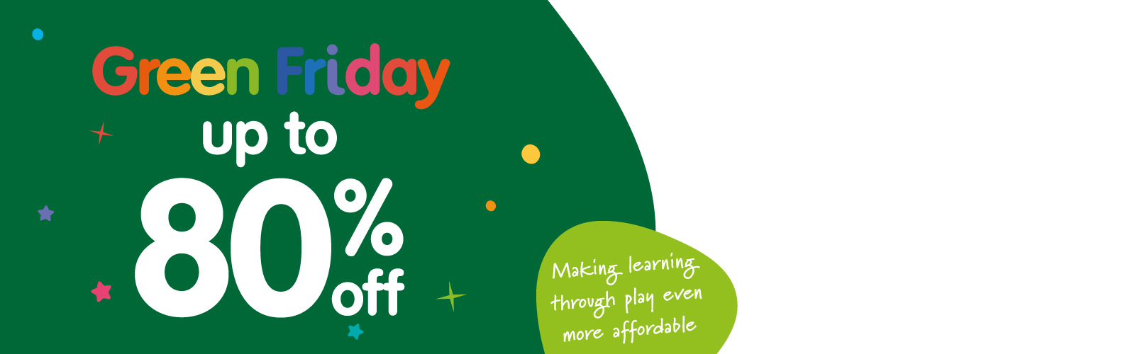 Early Learning Centre Green Friday Sale - Dubaisavers